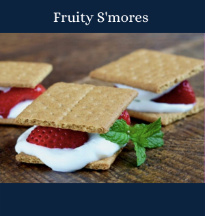 Fruity S'mores